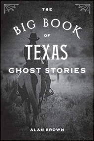 The Big Book of Texas Ghost Stories (9781493043941)