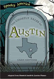 The Ghostly Tales of Austin-Book (9781467198202)