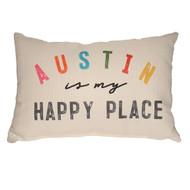 Austin is My Happy Place Pillow (STE0091) SUE PATRICK EXCLUSIVE