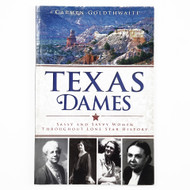 A Colorful Book About the Sassy & Savvy Dames in Texas History