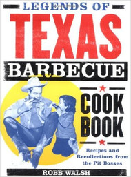 The Legends of Texas BBQ Cookbook