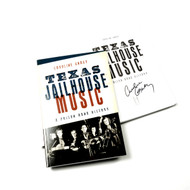 Texas Jailhouse Music: A Prison Band History Book (Signed by the Author)