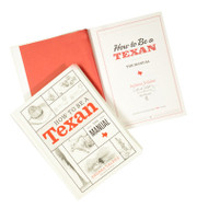 How to Be a Texan:The Manual Book  (Signed by Author)