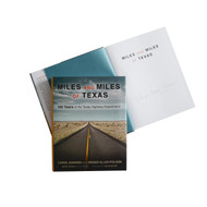 Miles and Miles of Texas-100 Years of the Texas Highway Dept.-Book (Signed by Author)