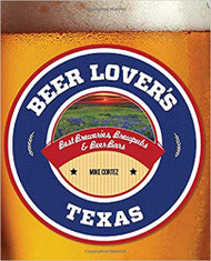 Beer Lover's Texas:Best Breweries, Brew Pubs & Beer Bars-Book