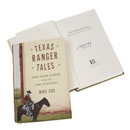 Texas Ranger Tales: Hard-Riding Stories from the Lone Star State-Book (Signed by the Author)