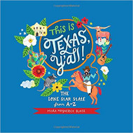 This is Texas Y'all: The Lone Star State from A to Z-Book