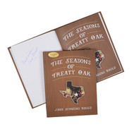 The Seasons of the Treaty Oak-Book (Signed by the Author)