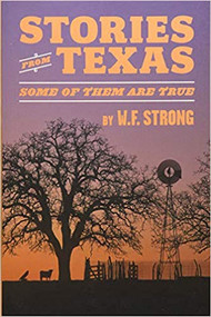 Texas Stories...and Some of Them are True-Book (Signed by the Author)