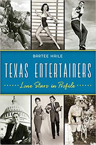 Texas Entertainers-Lone Stars in Profile-Book