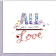 Quilling Card- All You Need is Love
