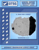 6T30 | 6T40 | 6T45 | 6T50 ATSG Tech Rebuild Manual