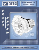 5R55S 5R55W ATSG Tech Service Rebuild Manual