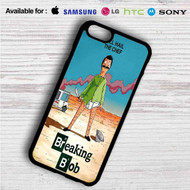 Bob's Burgers Breaking Bad on your case iphone 4 4s 5 5s 5c 6 6plus 7 Samsung Galaxy s3 s4 s5 s6 s7 HTC Case