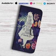 Alice in Wonderland Quotes Custom Leather Wallet iPhone 4/4S 5S/C 6/6S Plus 7| Samsung Galaxy S4 S5 S6 S7 Note 3 4 5| LG G2 G3 G4| Motorola Moto X X2 Nexus 6| Sony Z3 Z4 Mini| HTC ONE X M7 M8 M9 Case