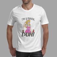I'm a Mouse Duh Mean Girls Custom Men Woman T Shirt