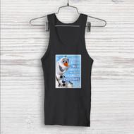 Olaf Frozen Quotes Custom Men Woman Tank Top T Shirt Shirt