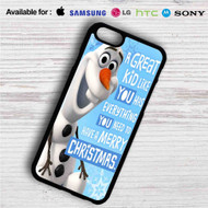 Olaf Frozen Quotes iPhone 4/4S 5 S/C/SE 6/6S Plus 7| Samsung Galaxy S4 S5 S6 S7 NOTE 3 4 5| LG G2 G3 G4| MOTOROLA MOTO X X2 NEXUS 6| SONY Z3 Z4 MINI| HTC ONE X M7 M8 M9 M8 MINI CASE