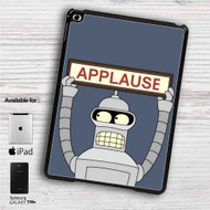 "Futurama Bender Applause iPad 2 3 4 iPad Mini 1 2 3 4 iPad Air 1 2 | Samsung Galaxy Tab 10.1"" Tab 2 7"" Tab 3 7"" Tab 3 8"" Tab 4 7"" Case"