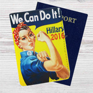 Hillary Clinton 2016 We Can Do It Custom Leather Passport Wallet Case Cover