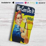 Hillary Clinton 2016 We Can Do It Custom Leather Wallet iPhone 4/4S 5S/C 6/6S Plus 7| Samsung Galaxy S4 S5 S6 S7 Note 3 4 5| LG G2 G3 G4| Motorola Moto X X2 Nexus 6| Sony Z3 Z4 Mini| HTC ONE X M7 M8 M9 Case