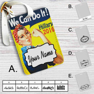 Hillary Clinton 2016 We Can Do It Custom Leather Luggage Tag