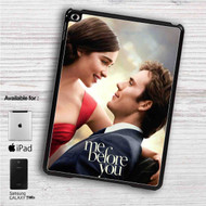 "Me Before You iPad 2 3 4 iPad Mini 1 2 3 4 iPad Air 1 2 | Samsung Galaxy Tab 10.1"" Tab 2 7"" Tab 3 7"" Tab 3 8"" Tab 4 7"" Case"