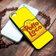 el pollo loco on your case iphone 4 4s 5 5s 5c 6 6plus 7 case / cases