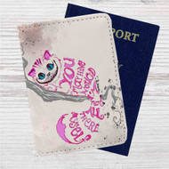 Cat Cheshire Alice in Wonderland Quotes Custom Leather Passport Wallet Case Cover