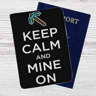 Minecraft Keep Calm and Mine On Custom Leather Passport Wallet Case Cover