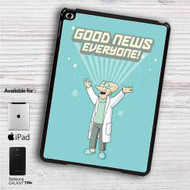 "Futurama Good News Everyone iPad 2 3 4 iPad Mini 1 2 3 4 iPad Air 1 2 | Samsung Galaxy Tab 10.1"" Tab 2 7"" Tab 3 7"" Tab 3 8"" Tab 4 7"" Case"