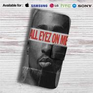 All Eyez On Me Custom Leather Wallet iPhone 4/4S 5S/C 6/6S Plus 7| Samsung Galaxy S4 S5 S6 S7 Note 3 4 5| LG G2 G3 G4| Motorola Moto X X2 Nexus 6| Sony Z3 Z4 Mini| HTC ONE X M7 M8 M9 Case