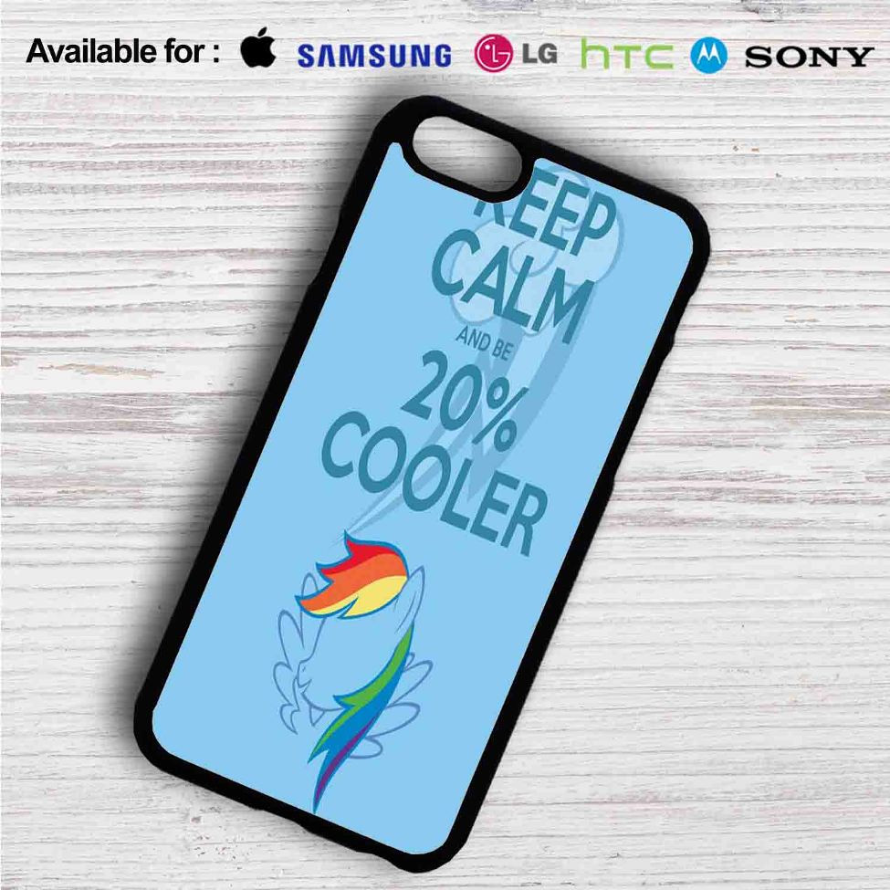 on sale 5712c e4778 Keep Calm and Be Cooler My Little Pony iPhone 4/4S 5 S/C/SE 6/6S Plus 7|  Samsung Galaxy S4 S5 S6 S7 NOTE 3 4 5| LG G2 G3 G4| MOTOROLA MOTO X X2  NEXUS ...
