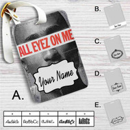 All Eyez On Me Custom Leather Luggage Tag