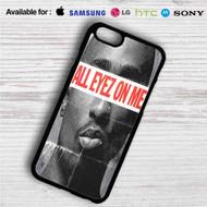All Eyez On Me iPhone 4/4S 5 S/C/SE 6/6S Plus 7| Samsung Galaxy S4 S5 S6 S7 NOTE 3 4 5| LG G2 G3 G4| MOTOROLA MOTO X X2 NEXUS 6| SONY Z3 Z4 MINI| HTC ONE X M7 M8 M9 M8 MINI CASE