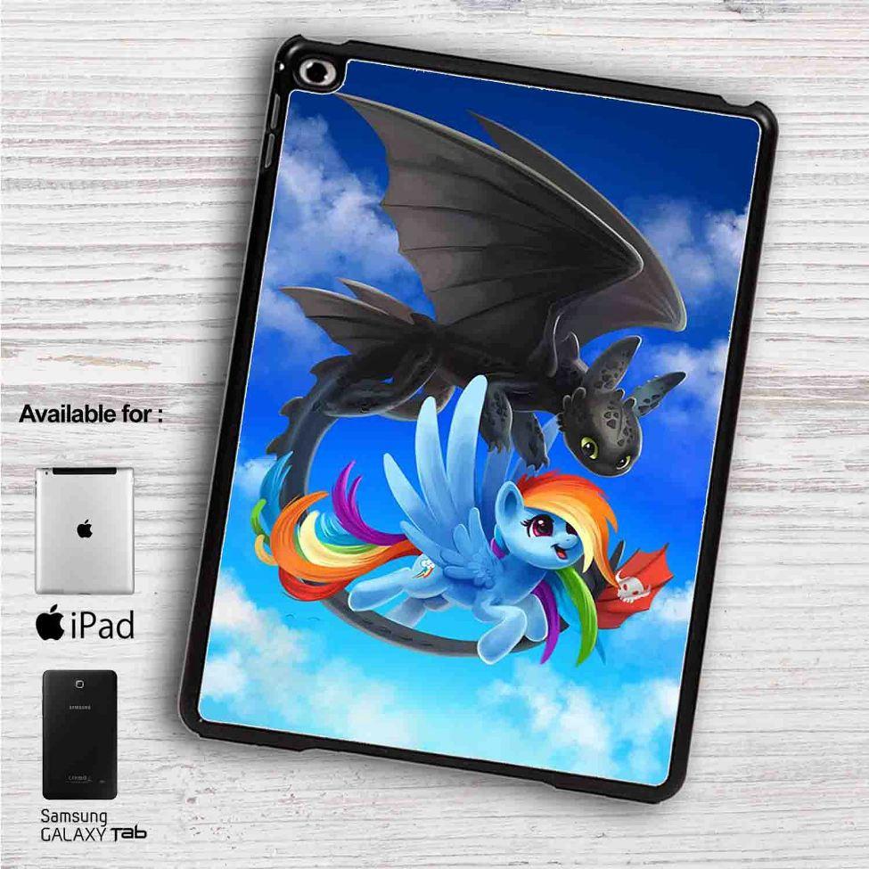 Rainbow Dash and Toothless iPad 2 3 4 iPad Mini 1 2 3 4 iPad Air 1 2 |  Samsung Galaxy Tab 10 1