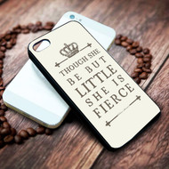Little & Fierce on Charcoal shakespeare on your case iphone 4 4s 5 5s 5c 6 6plus 7 case / cases