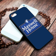 Maxwell House on your case iphone 4 4s 5 5s 5c 6 6plus 7 case / cases