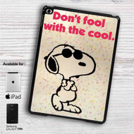 "Peanuts Don't Fool With The Cool iPad 2 3 4 iPad Mini 1 2 3 4 iPad Air 1 2 | Samsung Galaxy Tab 10.1"" Tab 2 7"" Tab 3 7"" Tab 3 8"" Tab 4 7"" Case"