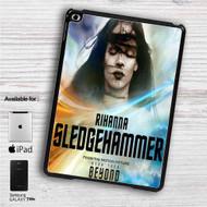"Rihanna Sledgehammer Star Trek iPad 2 3 4 iPad Mini 1 2 3 4 iPad Air 1 2 | Samsung Galaxy Tab 10.1"" Tab 2 7"" Tab 3 7"" Tab 3 8"" Tab 4 7"" Case"