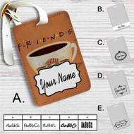 Friends Coffee Centrak Perk Custom Leather Luggage Tag