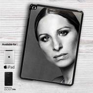 "Barbra Streisand iPad 2 3 4 iPad Mini 1 2 3 4 iPad Air 1 2   Samsung Galaxy Tab 10.1"" Tab 2 7"" Tab 3 7"" Tab 3 8"" Tab 4 7"" Case"