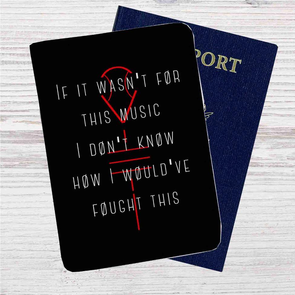 Twenty One Pilots Quotes Custom Leather Passport Wallet Case Cover