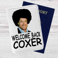Welcome Back Coxer Custom Leather Passport Wallet Case Cover