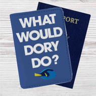 What Would Dory Do Custom Leather Passport Wallet Case Cover