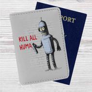 Bender Futurama Kill All Human Custom Leather Passport Wallet Case Cover