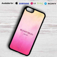 He is Not The Sun Grey's Anatomy iPhone 4/4S 5 S/C/SE 6/6S Plus 7| Samsung Galaxy S4 S5 S6 S7 NOTE 3 4 5| LG G2 G3 G4| MOTOROLA MOTO X X2 NEXUS 6| SONY Z3 Z4 MINI| HTC ONE X M7 M8 M9 M8 MINI CASE