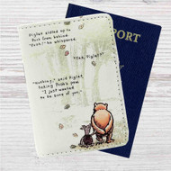 Pooh and Piglet Quotes Disney Custom Leather Passport Wallet Case Cover