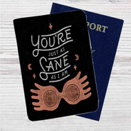 You're Just as Sane as I am Harry Potter Custom Leather Passport Wallet Case Cover