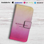 He is Not The Sun Grey's Anatomy Custom Leather Wallet iPhone 4/4S 5S/C 6/6S Plus 7| Samsung Galaxy S4 S5 S6 S7 Note 3 4 5| LG G2 G3 G4| Motorola Moto X X2 Nexus 6| Sony Z3 Z4 Mini| HTC ONE X M7 M8 M9 Case